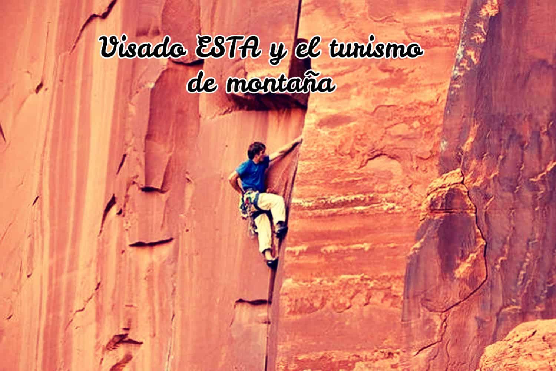 Visado ESTA y el turismo de montaña