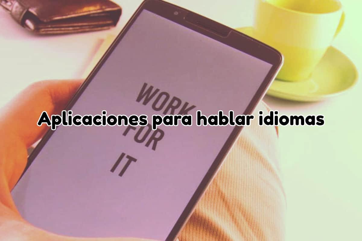 Aplicaciones para hablar idiomas