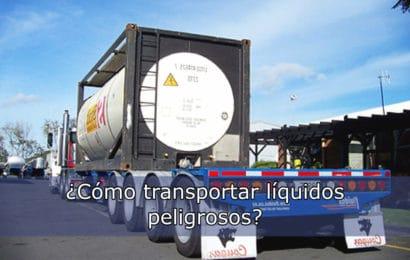 ¿Cómo transportar líquidos peligrosos?