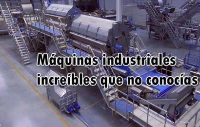 Máquinas industriales increíbles que no conocías